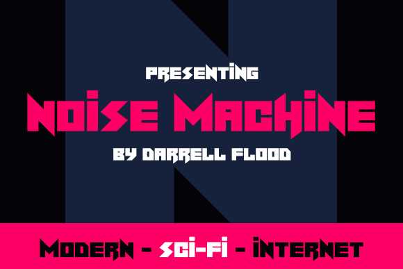 Noise Machine font by Darrell Flood