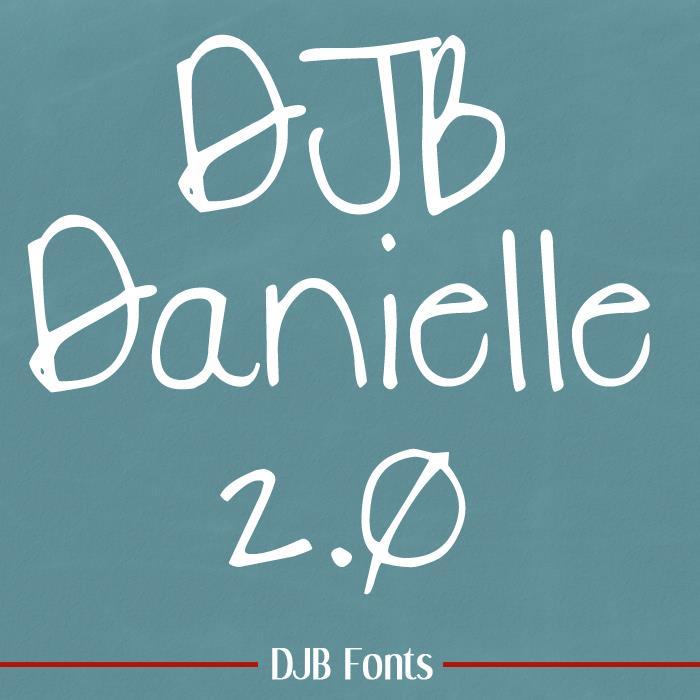 DJB DANIELLE 2.0 font by Darcy Baldwin Fonts