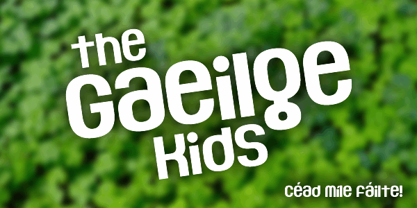 The Gaeilge Kids font by Chequered Ink