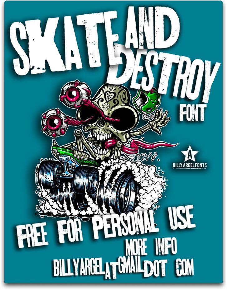 SKT AND DESTROY font by Billy Argel