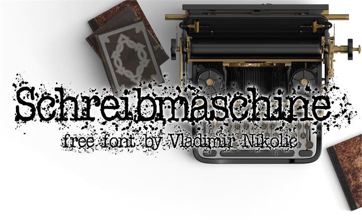 Schreibmaschine font by Vladimir Nikolic