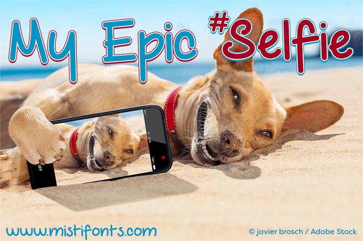 My Epic Selfie Demo font by Misti's Fonts