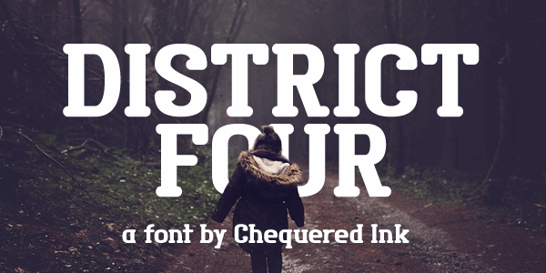 District Four font by Chequered Ink