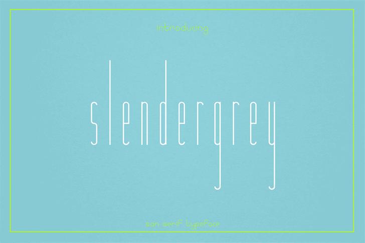 Slendergrey font by JasonNg