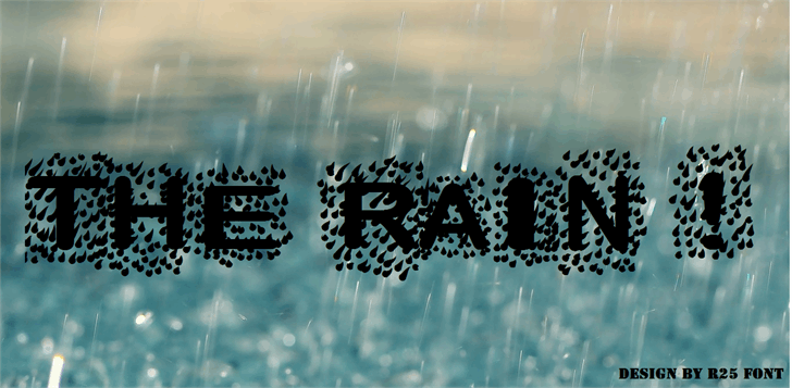 The Rain font by R25 font