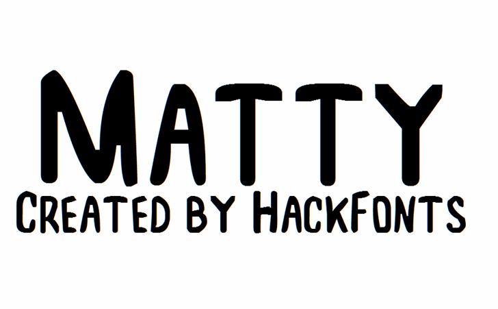 Matty font by HackFonts