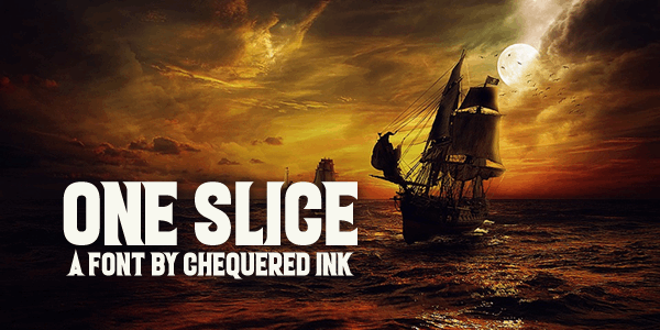 One Slice font by Chequered Ink