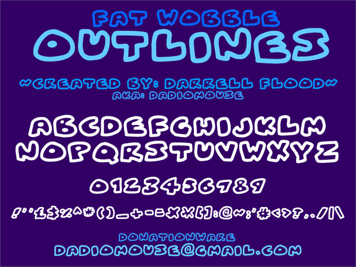 Fat Wobble Outlines font by Darrell Flood