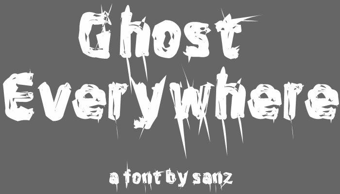 Ghost Everywhere font by 'Sanz Fonts