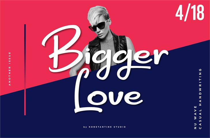 Bigger Love DEMO font by Konstantine Studio
