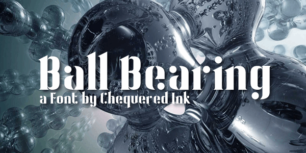 Ball Bearing font by Chequered Ink