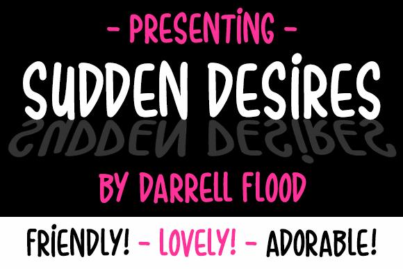 Sudden Desires font by Darrell Flood