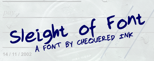Sleight Of Font by Chequered Ink