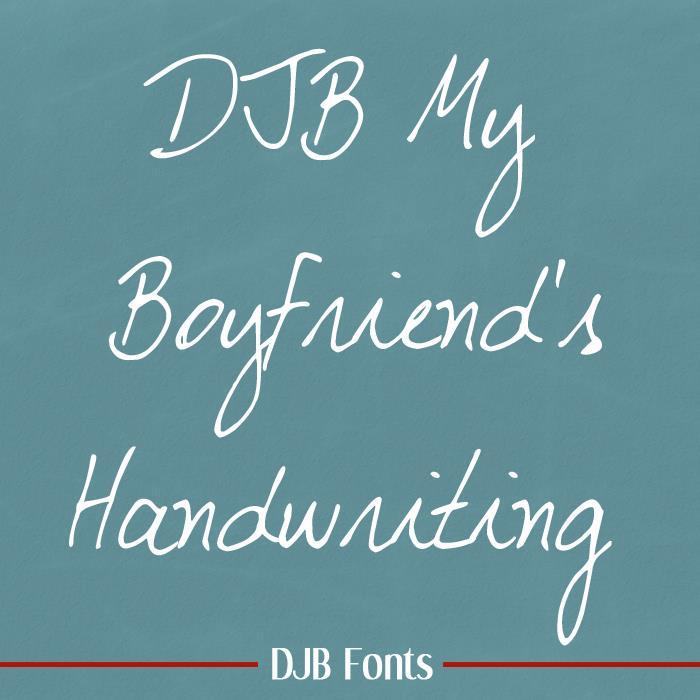 DJB My Boyfriend's Handwriting font by Darcy Baldwin Fonts