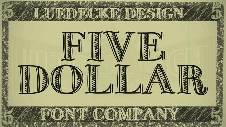 FiveDollar font by Jake Luedecke Motion & Graphic Design