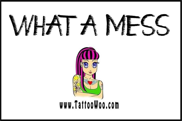 What a Mess font by Jonathan S. Harris