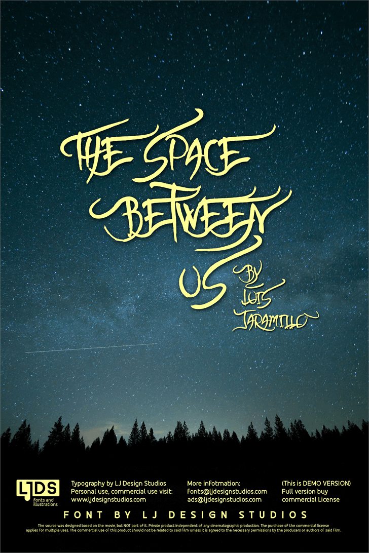 The space between Us font by LJ Design Studios