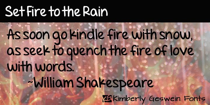 Set Fire to the Rain font by Kimberly Geswein
