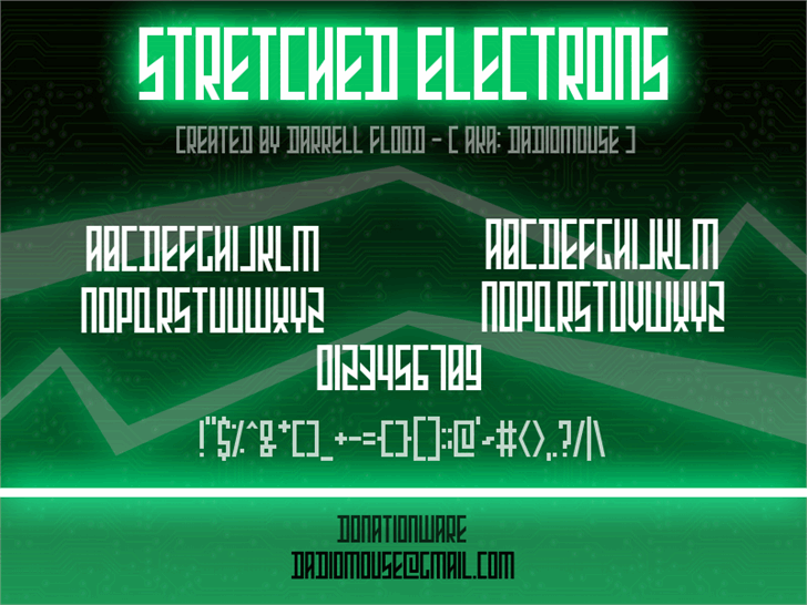 Stretched Electrons font by Darrell Flood