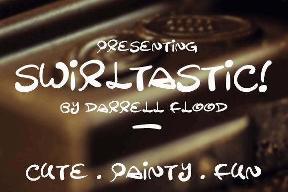 Swirltastic font by Darrell Flood