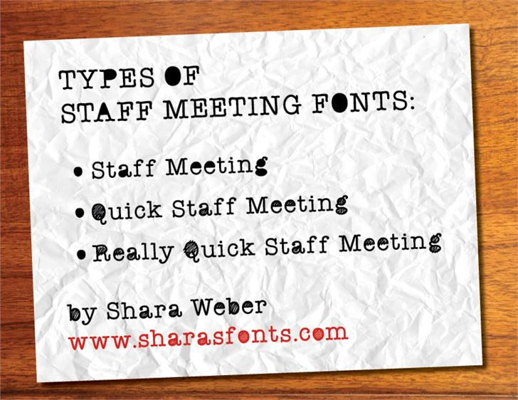 ReallyQuickStaffMeeting font by Shara Weber