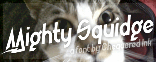 Mighty Squidge font by Chequered Ink