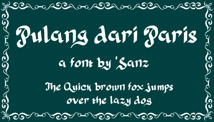 Pulang dari Paris font by 'Sanz Fonts