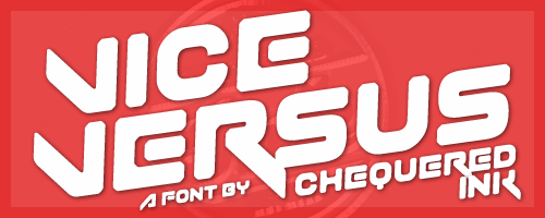 Vice Versus font by Chequered Ink
