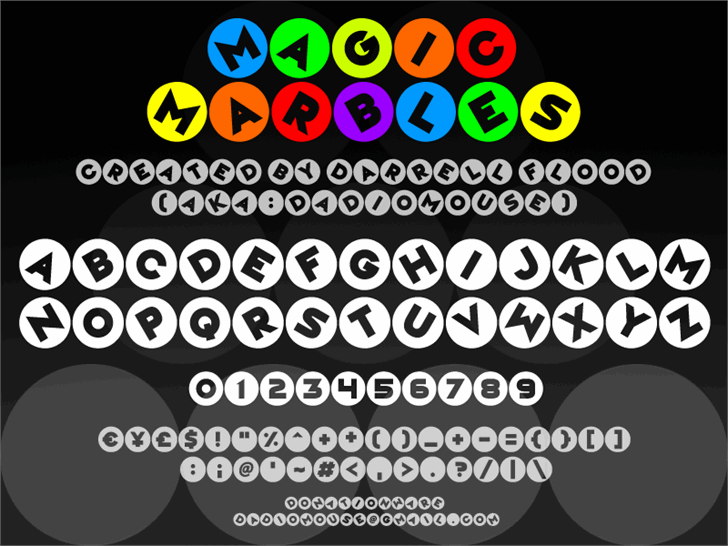 Magic Marbles font by Darrell Flood