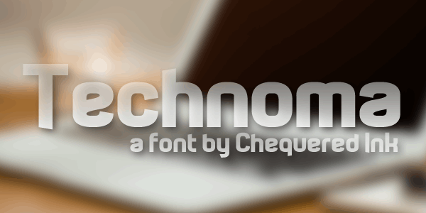 Technoma font by Chequered Ink