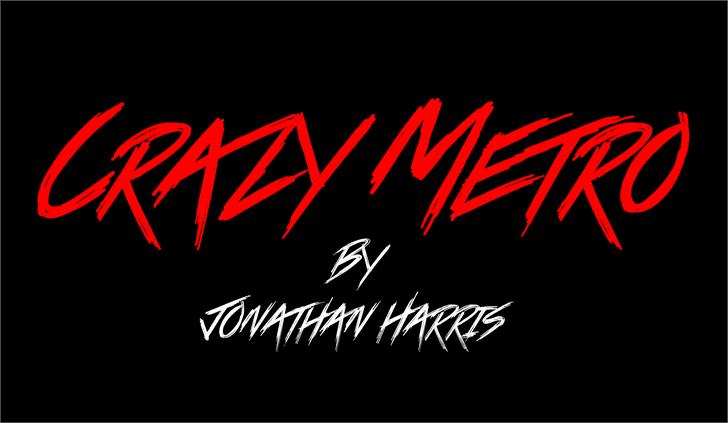 Crazy Metro font by Jonathan S. Harris