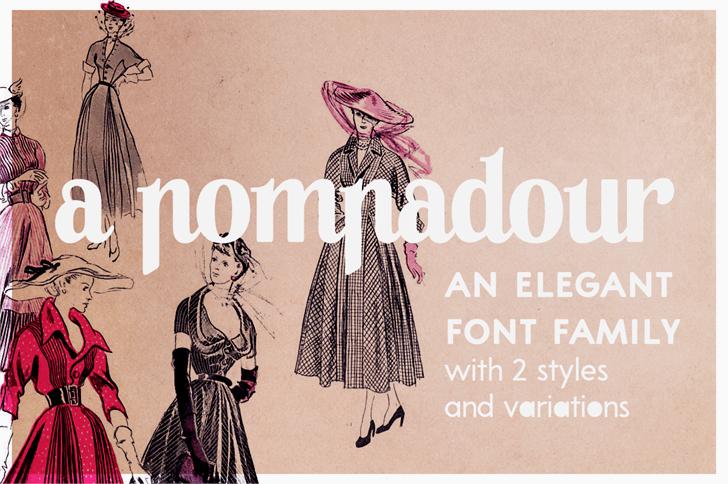 A Pompadour Sample font by justlikethistrain