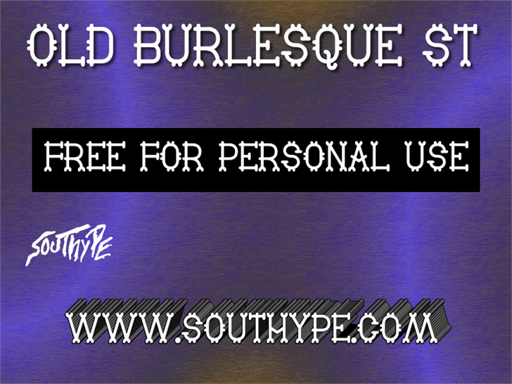 Old Burlesque St font by Southype