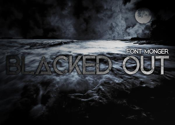 Blacked Out font by Font Monger