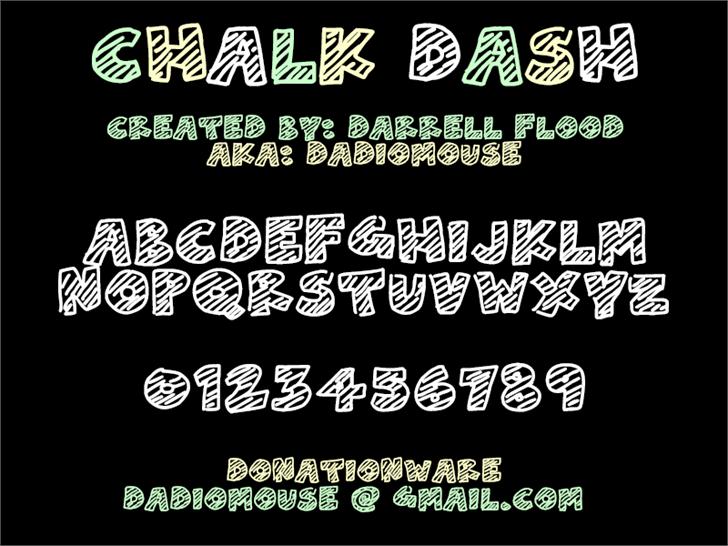 Chalk Dash font by Darrell Flood