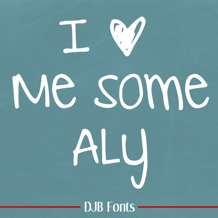 DJB I Love Me Some Aly font by Darcy Baldwin Fonts