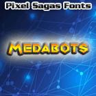 Medabots font by Pixel Sagas
