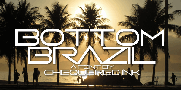 Bottom Brazil font by Chequered Ink