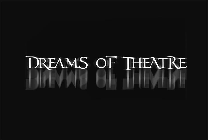 dreamsoftheatre font by JoannaVu