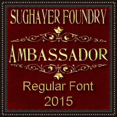 Ambassador font by Sughayer Foundry