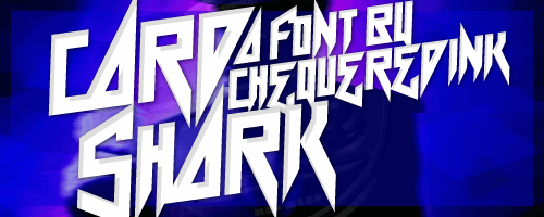 Card Shark font by Chequered Ink