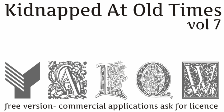 Kidnapped At old Times Free Sev font by Intellecta Design