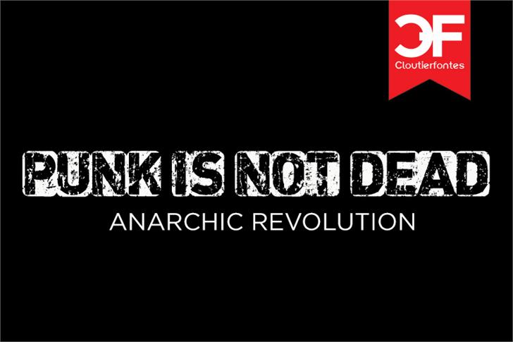 CF Punk is not Dead font by CloutierFontes