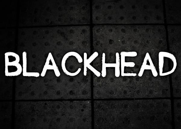 Blackhead font by Chris Vile
