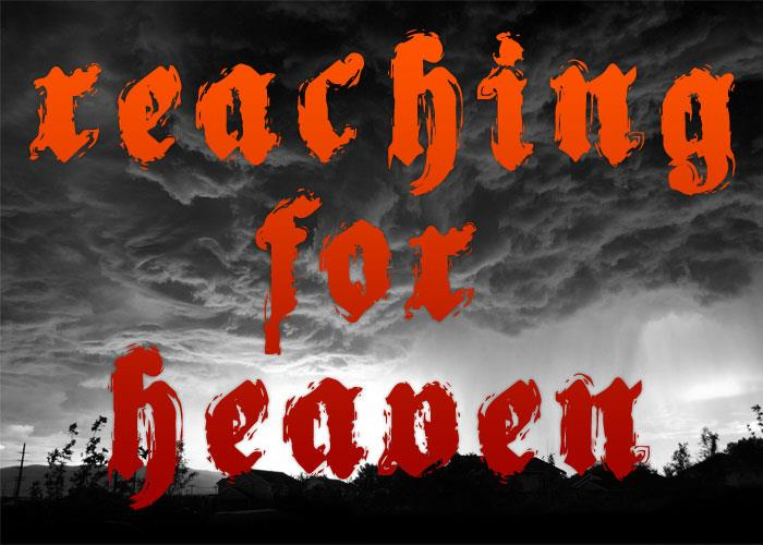 Reaching for Heaven font by Chris Vile