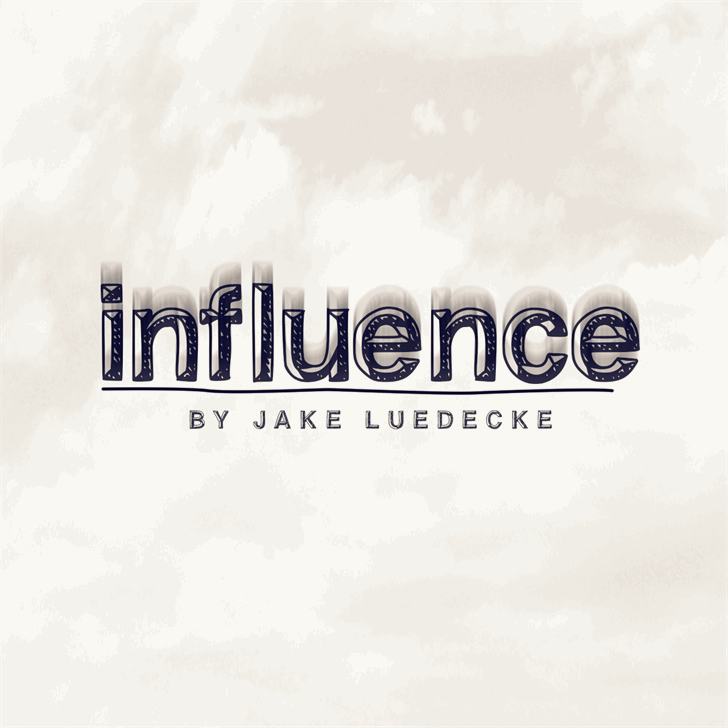 influence font by Jake Luedecke Motion & Graphic Design