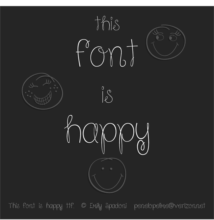 Because I am Happy font by Emily Spadoni