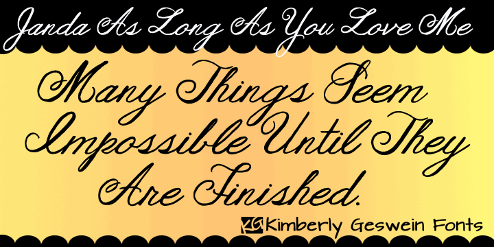 Janda As Long As You Love Me font by Kimberly Geswein