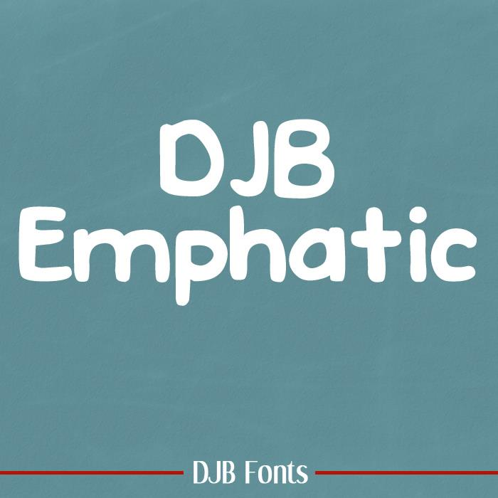 DJB EMPHATIC font by Darcy Baldwin Fonts