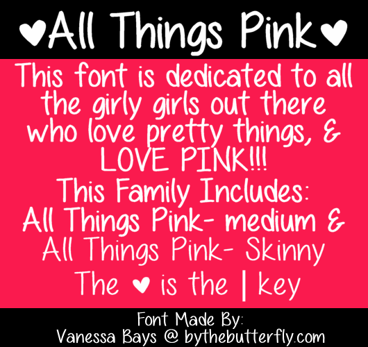 All Things Pink font by ByTheButterfly